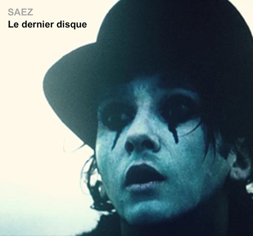 Le dernier disque (Damien Saez)